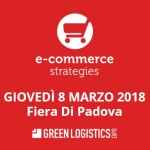 Ecommerce Strategies 2018, 08/03 Fiera Di Padova