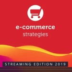 Ecommerce Strategies Streaming Edition 2019